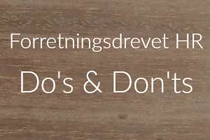 Forretningsdrevet HR Do's & Don'ts