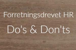Forretningsdrevet HR Do's & Don'ts
