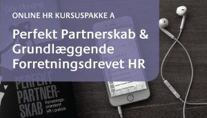 Online HR Kursus Perfekt Partnerskab & Grundlæggende Forretningsdrevet HR @ Gitte Mandrup