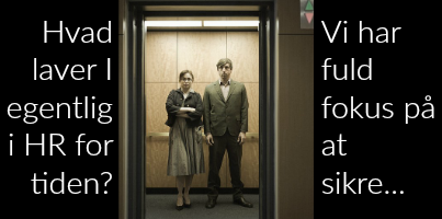 HR's elevatortale = HR Value Proposition