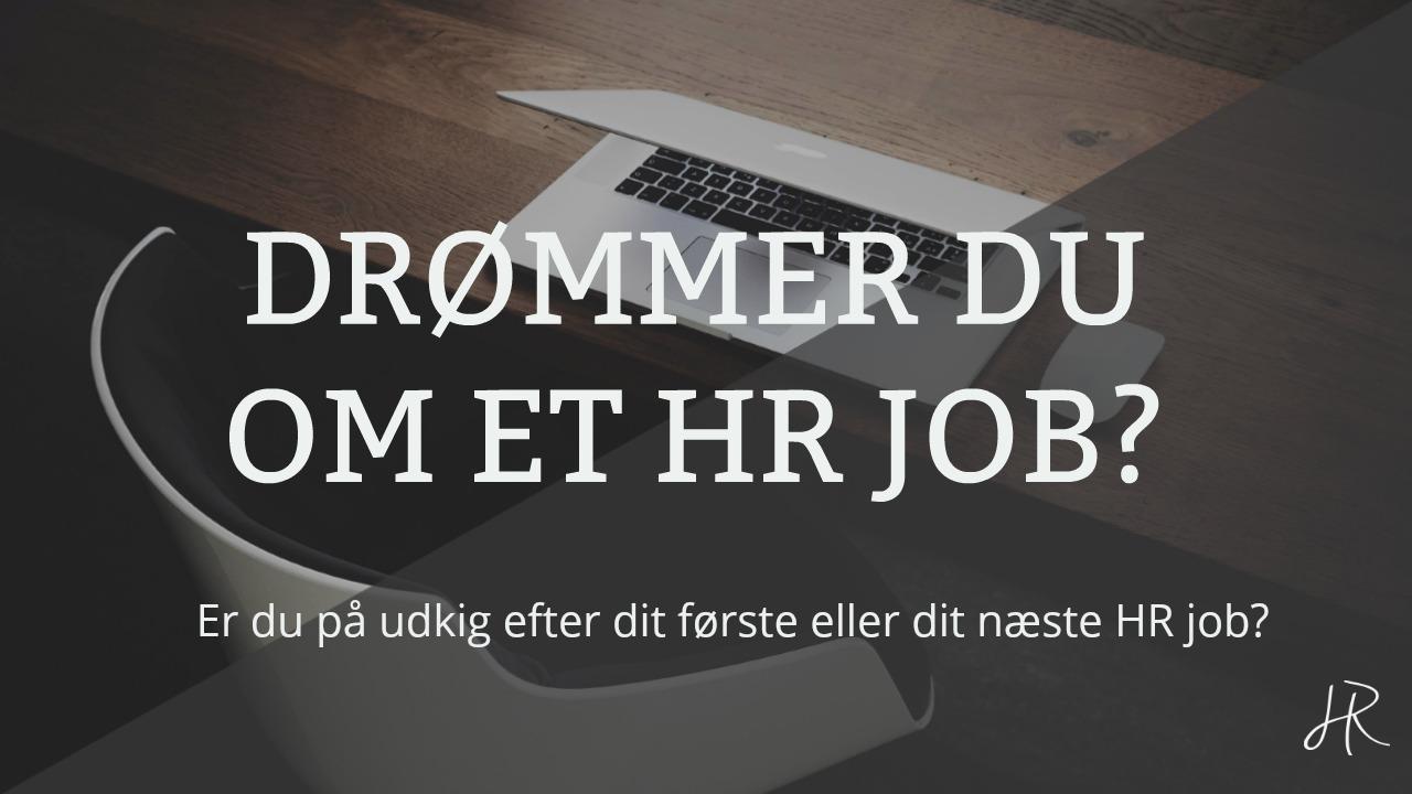 Drømmer du om et HR job?