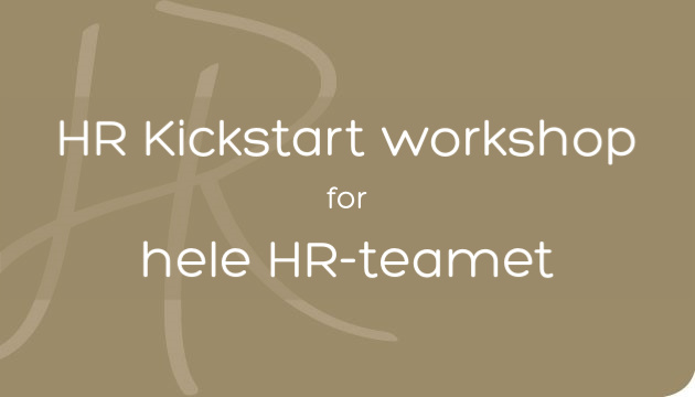 HR Kickstart workshop for hele HR-holdet
