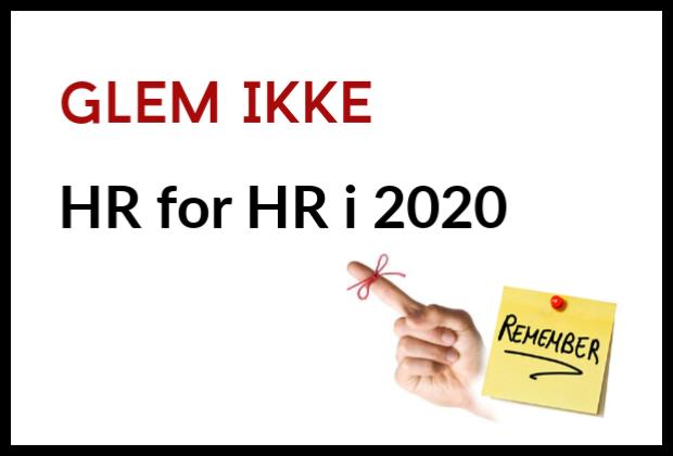 Inspiration til fokus på HR for HR i 2020