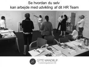 Forretningsdrevet HR team - Gitte Mandrup